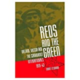 img - for Reds and the Green: Ireland, Russia, and the Communist Internationals, 1919-43 book / textbook / text book