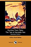 img - for Slumber-Town Tales: The Tale of Henrietta Hen (Illustrated Edition) (Dodo Press) book / textbook / text book
