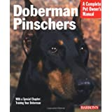 Doberman Pinschers (Barron's Complete Pet Owner's Manuals) ~ Betsy Sikora Siino