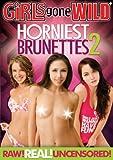 Girls Gone Wild: Horniest Brunettes 2
