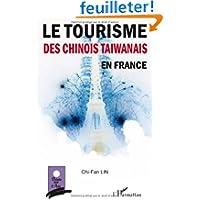Le tourisme des chinois taiwanais en France