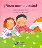 Rezo Como Jesus! (Spanish Edition)