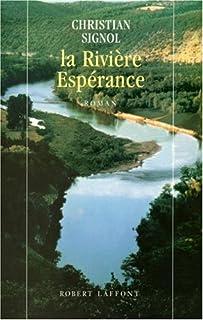 La Rivière Espérance : [1] : La Rivière Espérance