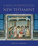 A Brief Introduction to the New Testament (0195369343) by Ehrman, Bart D.