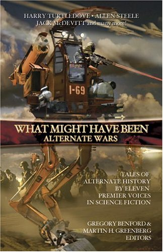 What Might Have Been: Vol 3: Alternate Wars
