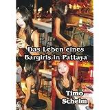 """Das Leben eines Bargirls in Pattaya - Die Story von Elicsan und Jessyvon """"Timo Schelm"""""""