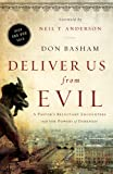 img - for Deliver Us from Evil: A Pastor's Reluctant Encounters with the Powers of Darkness book / textbook / text book