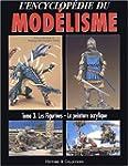 L'encyclop�die du mod�lisme : Tome 3,...