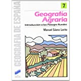 Geografia agraria.introduccion a los paisajes rurales. geo. de esp. 7