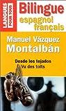 Vu des toits (édition bilingue espagnol/français) par Vázquez Montalbán