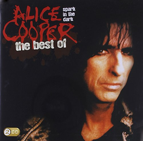 Alice Cooper - Spark in the Dark: The Best Of - Zortam Music