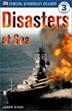 Disasters at Sea (Dk Readers. Level 3)