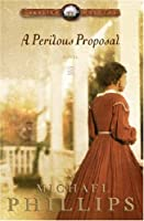 A Perilous Proposal (Carolina Cousins #1)