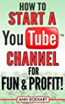 How to Start a YouTube Channel for Fu...
