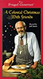 The Frugal Gourmet: Colonial Christmas [VHS]