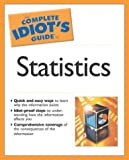 The Complete Idiot's Guide to Statistics