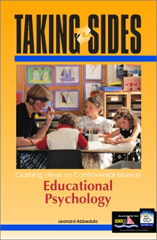 Taking Sides: Clashing Views on Controversial Issues in Educational Psychology