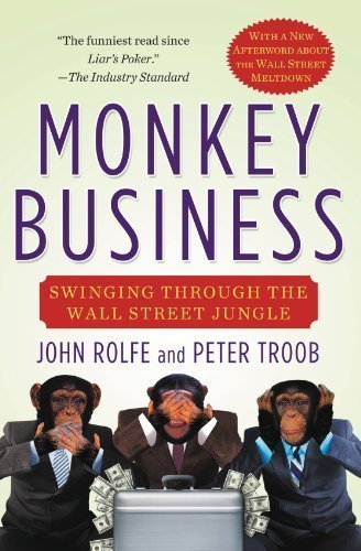 monkey-business-swinging-through-the-wall-street-jungle-reprint-edition-by-rolfe-john-troob-peter-20