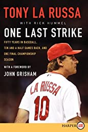 One Last Strike LP: Fifty Years in Baseball, Ten and a Half Games Back, and One Final Championship Season