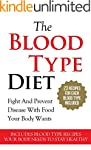 THE BLOOD TYPE DIET: The Blood Type D...