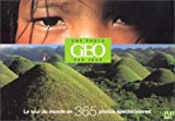 echange, troc Geo Art - Le tour du monde en 365 photos spectaculaires (agenda avec spirale et socle pour bureau)