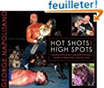 Hot Shots and High Spots: George Napo...