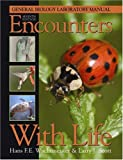 img - for Encounters With Life: General Biology Laboratory Manual book / textbook / text book
