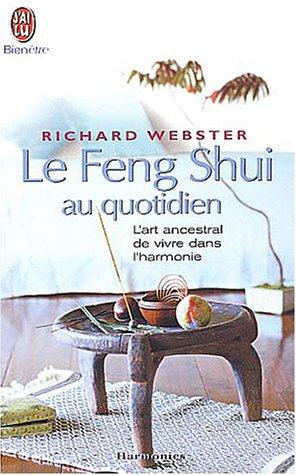 Le Feng Shui au quotidien
