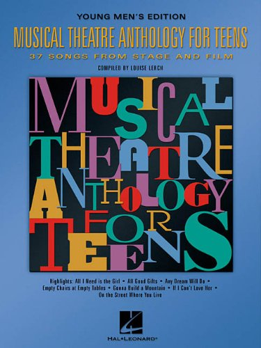 Musical Theatre Anthology for Teens: Young Men's Edition (Vocal Collection)