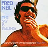 The Sky Is Falling The Complete Live Recordings 19631971 Fred Neil