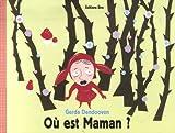 echange, troc Gerda Dendooven - Où est Maman ?