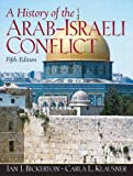 A History of the Arab-Israeli Conflict (5th Edition)