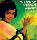 Folk & Pop Sounds of Sumatra 2