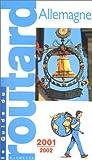 echange, troc Guide du Routard - Allemagne 2001-2002