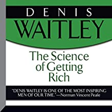 The Science of Getting Rich Audiobook by Wallace D. Wattles Narrated by Denis Waitley