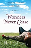 img - for Wonders Never Cease (The Chronicles of Grace, Book 2) book / textbook / text book