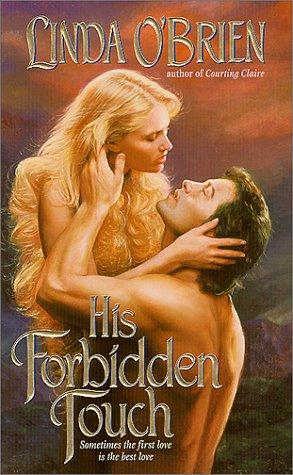His Forbidden Touch, Linda O'Brien