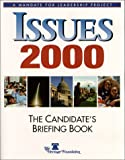 Issues 2000: The Candidate's Briefing Book