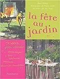 echange, troc Anne Valéry - La Fête au jardin