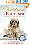 Christmas at Battersea: True Stories...