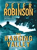Peter Robinson The Hanging Valley: A Novel of Suspense (Inspector Banks)