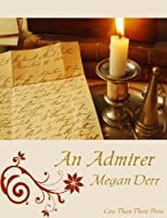 An Admirer (Jewel Bonds Book 1) (English Edition)