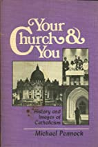Your Church and You: History and Images of…