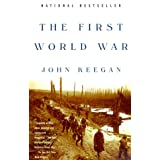 The First World War ~ John Keegan
