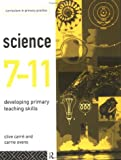 Science 7-11 :  developing primary teaching skills /