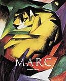 Franz Marc: 1880-1916 (Taschen Basic Art)