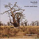 Baobab, Roots And Fruit