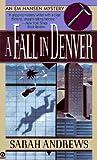A Fall in Denver: An Em Hansen Mystery