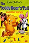 The Teddy Bear's Tail and Other Stories (Enid Blyton's Popular Rewards Series II)