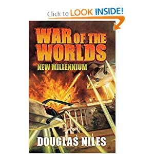 War of the Worlds: New Millennium by Douglas Niles